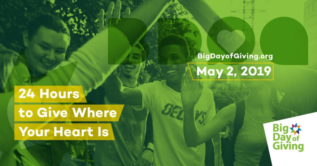 Big Day of Giving: 24-Hours to Give Where Your Heart Is