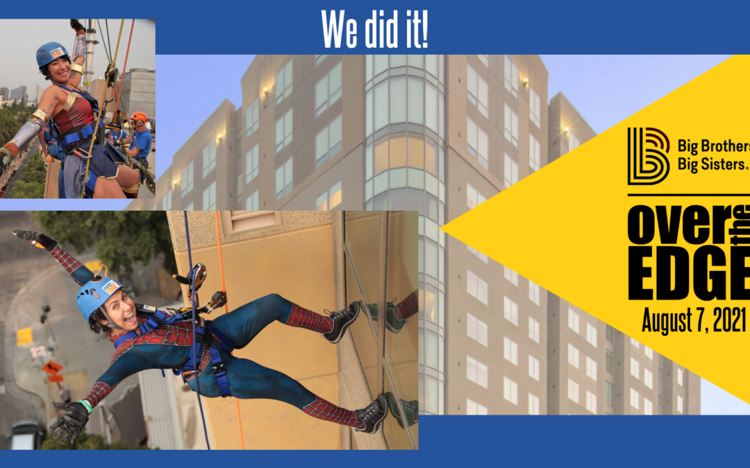 Our supporters went Over the Edge for Big Brothers Big Sisters